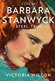 Descended From Horse-Thieves: Who was Barbara Stanwyck?