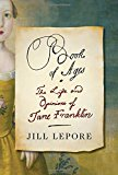 What Is Lost: Jane Franklin and the Great Man Syndrome